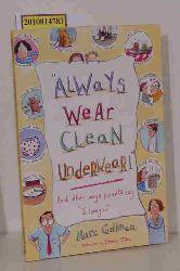 Marc Gellman, Debbie Tilley  Marc Gellman, Debbie Tilley Always Wear Clean Underwear