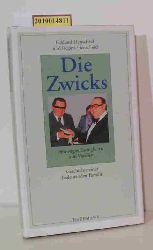 """""""Henscheid, Eckhard ; Henscheid, Regina""""  """"Henscheid, Eckhard ; Henscheid, Regina"""" Die  Zwicks"""