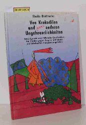 Breitmeier, Ilonka  Breitmeier, Ilonka Von Krokodilen und ganz anderen Ungeheuerlichkeiten