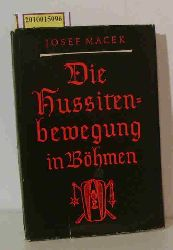 Macek, Josef  Macek, Josef Die  Hussitenbewegung in Böhmen