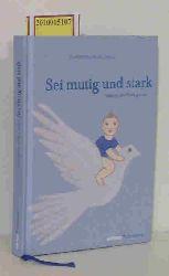 """""""Vogel, Christoph [Hrsg.] ; Bertonasco, Larissa""""  """"Vogel, Christoph [Hrsg.] ; Bertonasco, Larissa"""" Sei mutig und stark!"""