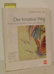 """Guntern, Gottlieb [Hrsg.] ; Angelou, Maya""  ""Guntern, Gottlieb [Hrsg.] ; Angelou, Maya"" Der  kreative Weg"