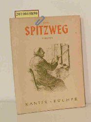 Spitzweg, CarlLorck, Carl von  Spitzweg, CarlLorck, Carl von Carl Spitzweg