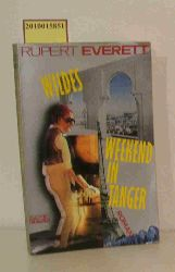Everett, Rupert  Everett, Rupert Wildes Weekend in Tanger