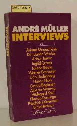 Müller, André  Müller, André Interviews