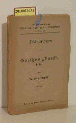 """Bischoff, Erich  Bischoff, Erich """"Erläuterungen zu Goethe"""