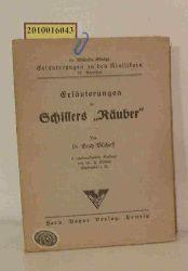 """Dr. Erich Bischoff  Dr. Erich Bischoff """"Erläuterungen zu Schillers """"""""Räuber"""""""""""""""