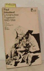 Léautaud, Paul  Léautaud, Paul Literarisches Tagebuch 1893 - 1956