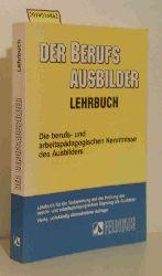 """Röhr, Rudolf [Hrsg.] ; Schaper, Rolf-Heinz ; Schreiber, Rolf ; Seyd, Wolfgang""  ""Röhr, Rudolf [Hrsg.] ; Schaper, Rolf-Heinz ; Schreiber, Rolf ; Seyd, Wolfgang"" Der  Berufsausbilder"