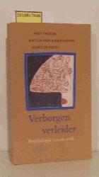Piet Vroon, Anton van Amerongen, Hans de Vries  Piet Vroon, Anton van Amerongen, Hans de Vries Verborgen verleider