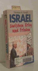 Krapf, Thomas  Krapf, Thomas Israel zwischen Krieg und Frieden