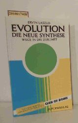 Laszlo, Ervin  Laszlo, Ervin Evolution, die neue Synthese