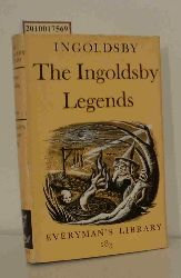 Thomas Ingoldsby  Thomas Ingoldsby The Ingoldsby Legends, or, Mirth & Marvels, Edited with an Introduction By D. C. Browning