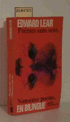 Edward Lear  Edward Lear Nonsense Poems. Poèmes Sans Sens. Translated by Henri Parisot. Edited by Sylvère Monod. Illustrations of Edward Lear