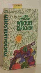 Ossowski, Leonie  Ossowski, Leonie Weichsel Kirschen