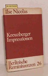 Nicolas, Ilse  Nicolas, Ilse Kreuzberger Impressionen