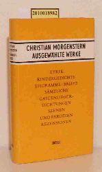 Christian Morgenstern  Christian Morgenstern Ausgewählte Werke