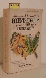Davidson, James Dale  Davidson, James Dale An Eccentric Guide to the United States