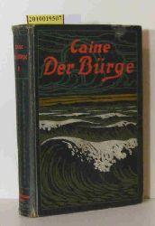 Caine, Th. H. Hall  Caine, Th. H. Hall Der Bürge Erstes Buch