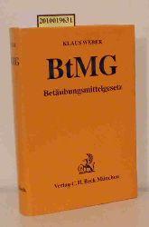 Weber, Klaus  Weber, Klaus Betäubungsmittelgesetz, Verordnungen zum BtMG