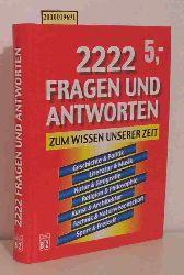 Euler, Barbara E. u.a.  Euler, Barbara E. u.a. 2222 Fragen und Antworten zum Wissen unserer Zeit