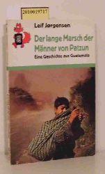 Jørgensen, Leif  Jørgensen, Leif Der  lange Marsch der Männer von Patzun