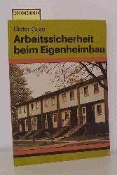 Guse, Dieter  Guse, Dieter Arbeitssicherheit beim Eigenheimbau