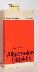 Schmitz, Klaus  Schmitz, Klaus Allgemeine Didaktik