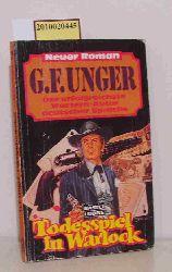 Unger, Gert F.  Unger, Gert F. Todesspiel in Warlock