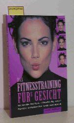 Höfler, Heike  Höfler, Heike Das Fitnesstraining fürs Gesicht