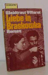 Villaret, Waldtraut  Villaret, Waldtraut Liebe in Braskowka