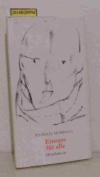 Hombach, Raphael  Hombach, Raphael Einsam für alle