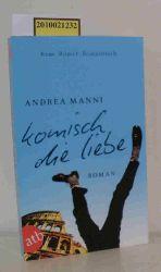 Manni, Andrea  Manni, Andrea Komisch, die Liebe