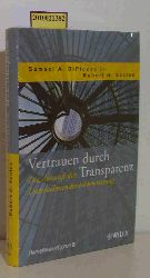"""DiPiazza, Samuel A ; Eccles, Robert G.""  ""DiPiazza, Samuel A ; Eccles, Robert G."" Vertrauen durch Transparenz"