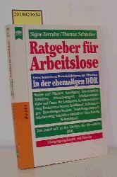 """""""Zerrahn, Signe ; Schindler, Thomas""""  """"Zerrahn, Signe ; Schindler, Thomas"""" Ratgeber für Arbeitslose unter besonderer Berücksichtigung der Situation in der ehemaligen DDR"""