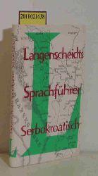 Lauer, Reinhard und Stanka Lauer  Lauer, Reinhard und Stanka Lauer Langenscheidts Sprachführer Serbokroatisch.