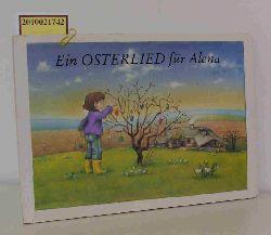 Louis Fürnberg  Louis Fürnberg Ein  Osterlied für Alena