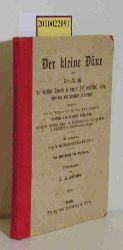 Andresen, J. H.  Andresen, J. H. Der kleine Däne oder die Kunst die dänische Sprache in kurzer Zeit zu verstehen, lesen, schreiben und sprechen zu lernen. Ein Hülfsbuch für Reisende