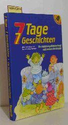 Günter Neidinger  Günter Neidinger Die Geburtstagsüberraschung und andere Geschichten. 7 Tage - 7 Geschichten