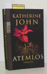 John, Katherine  John, Katherine Atemlos