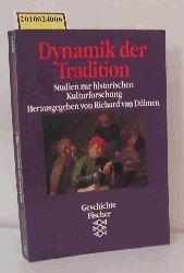 Dülmen, Richard van  Dülmen, Richard van Dynamik der Tradition - Studien zur historischen Kulturforschung