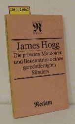 Hogg, James  Hogg, James Die  privaten Memoiren und Bekenntnisse eines gerechtfertigten Sünders
