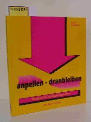 Griesbeck, Josef  Griesbeck, Josef Anpeilen - dranbleiben. Modelle für Gruppenstunden