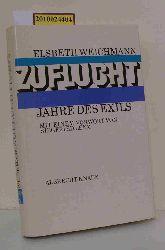 Weichmann, Elsbeth  Weichmann, Elsbeth Zuflucht
