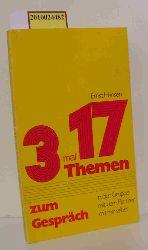 Ernst Hansen  Ernst Hansen 3 mal 17 Themen zum Gespräch- in der Gruppe- mit dem Partner- mit mir selbst