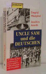 """""""Westphal, Siegrid ; Arenth, Joachim""""  """"Westphal, Siegrid ; Arenth, Joachim"""" Uncle Sam und die Deutschen"""