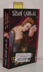 Carroll, Susan  Carroll, Susan Der  Freibeuter der Königin