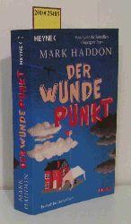 Haddon, Mark  Haddon, Mark Der  wunde Punkt