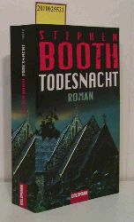 Booth, Stephen  Booth, Stephen Todesnacht