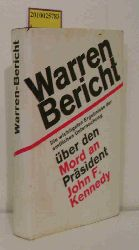Ahrens, Wilfried  Ahrens, Wilfried Warren-Bericht über den Mord an Präsident John F. Kennedy